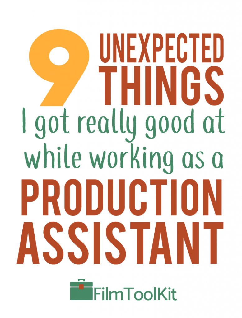 9 Unexpected Things I Got Really Good At While Working As A Production Assistant