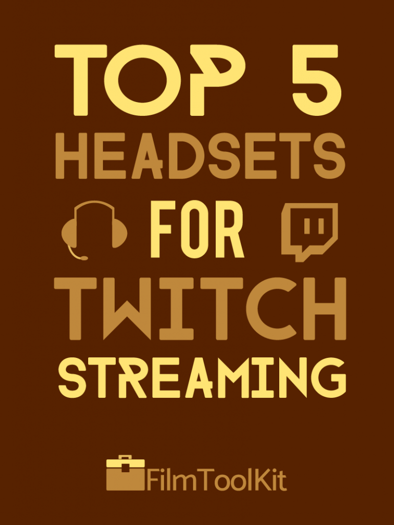 Best Headset for Streaming – Top 5 Buyer's Guide