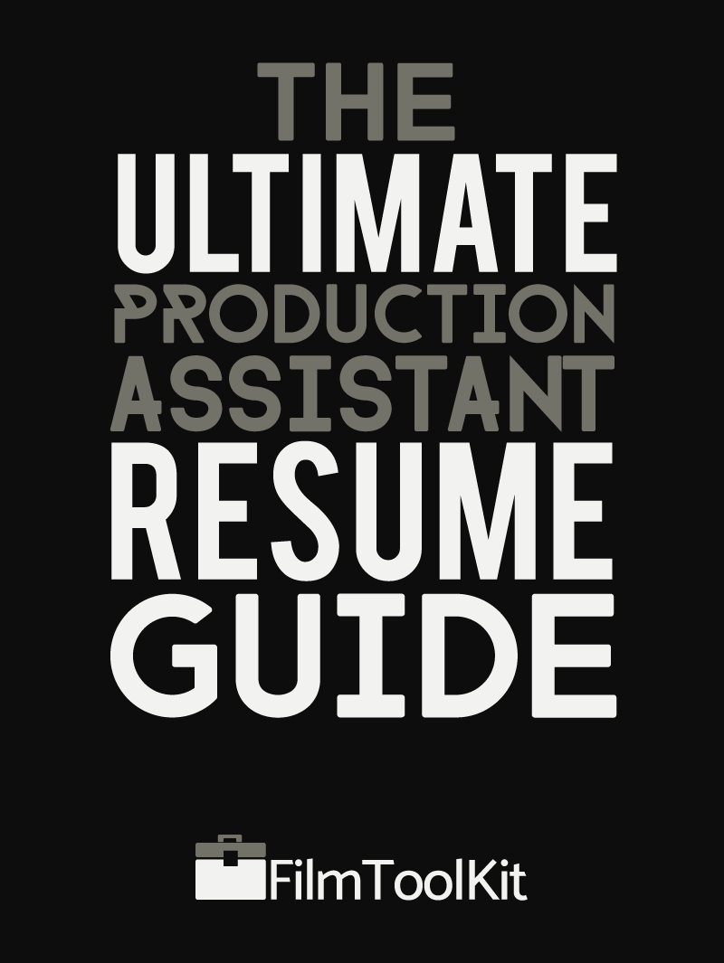 the ultimate production assistant resume guide