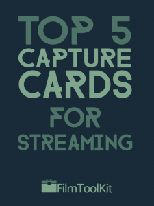Best Capture Card For Streaming