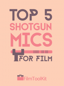 best shotgun mics for film