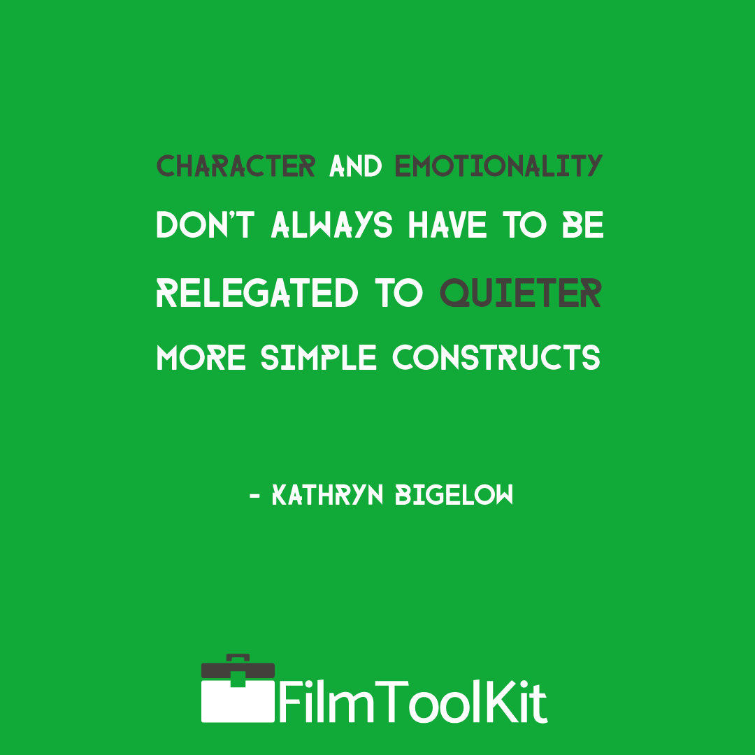 kathryn bigelow quote