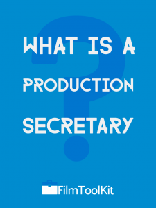 what is a production secretary