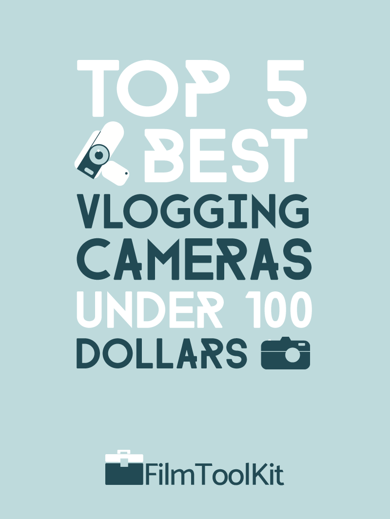 best vlogging camera under 100