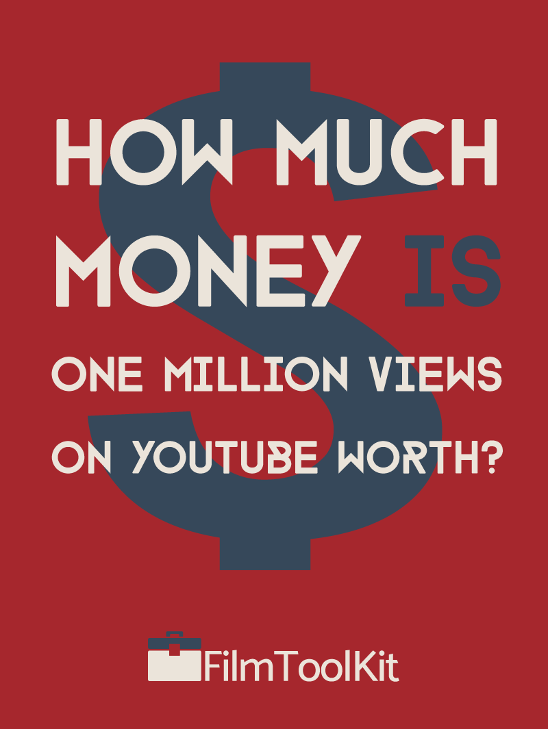 how much money is 1 million views on youtube worth
