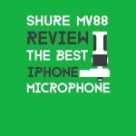 shure mv88 review the best iphone microphone