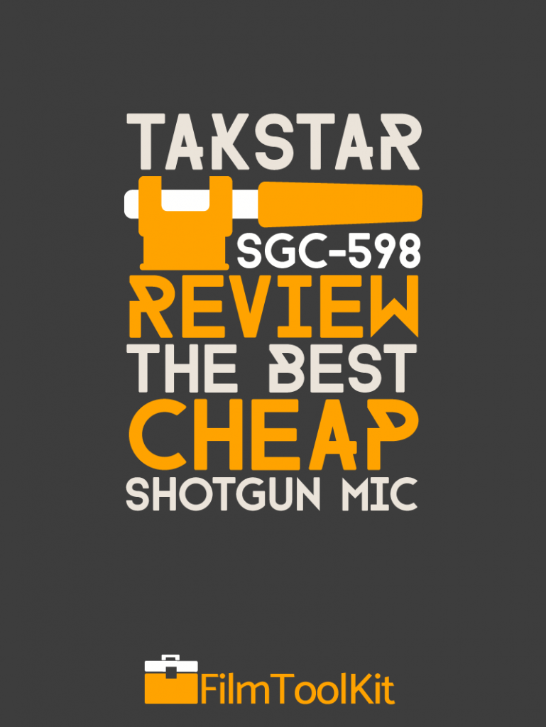 takstar sgc 598 review the best cheap shotgun mic