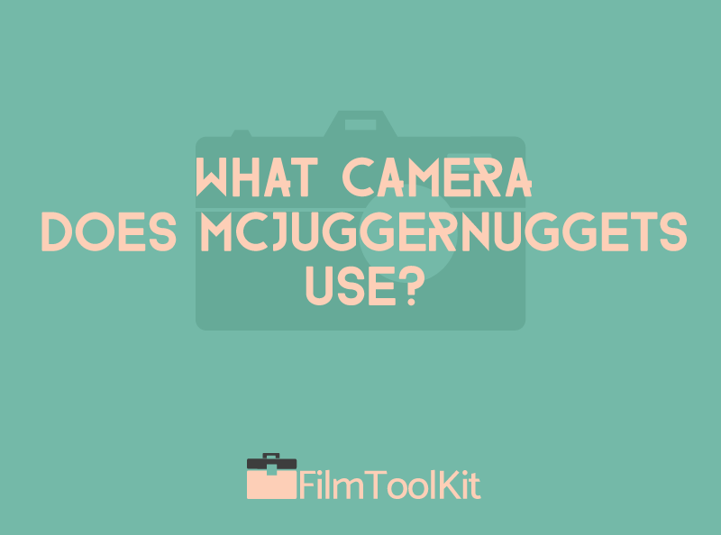 what camera does mcjuggernuggets use