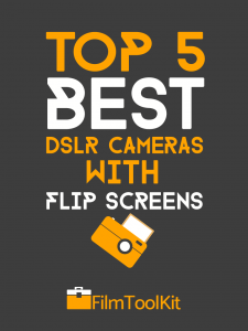 best dslr camera with flip screen