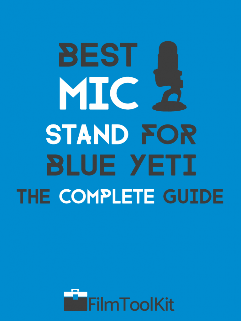 best mic stand for blue yeti