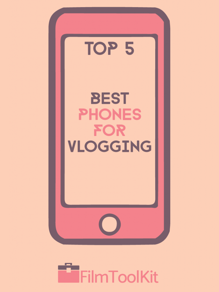 best phones for vlogging top 5