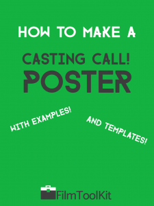 how to make a casting call poster with examples and templates