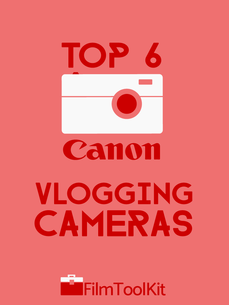 best canon vlogging camera for youtube