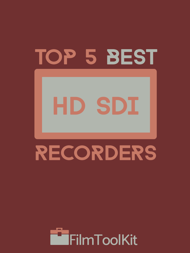 best hd sdi recorders top 5